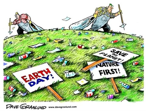 Dave Granlund - Politicalcartoons.com - Earth Day - English - Earth day, planet, world, environment, nature, save the planet, trash, pollution,garbage, waste, cleanup clean up, toxins,