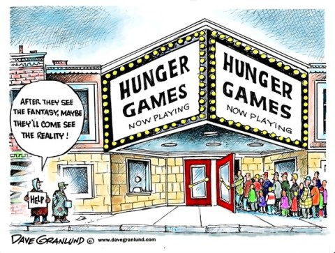 Dave Granlund - Politicalcartoons.com - Hunger Games - English - Movie, Hunger Games, hunger, poor, feed,film, hollywood, catching fire, trilogy, part 2, part II, Part 1, Hunger Games II, real hunger, hungry, homeless, streets, survival, beggers, begging, meals, starving