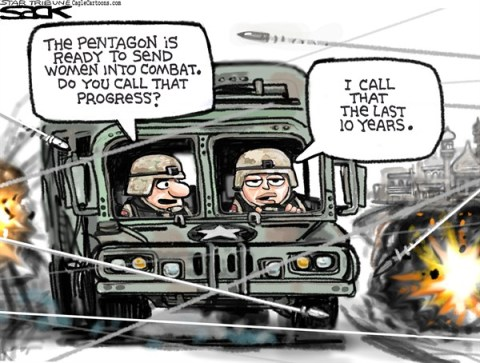 Steve Sack - The Minneapolis Star Tribune - Women in Combat color - English - women in combat, women, military, Pentagon, war, combat zone, equality, soldier, military