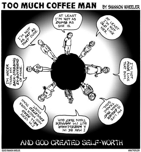 Self Worth © Shannon Wheeler,Too Much Coffee Man!,