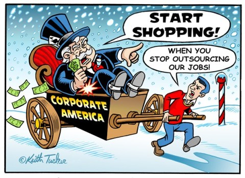 Holiday Shopping in Outsourced USA © Keith Tucker,Cagle.com,Outsourcing,Sustainability,American Economy,Holidays,Consumerism,Holiday Spending,Materialism,Financial Crisis,Labor,Outsourcing,Unions,Wal-Mart,Labor Unions,National Employment Law Project,Low Wages,Low-Wage Workers,Subcontracting,holiday shopping 2012