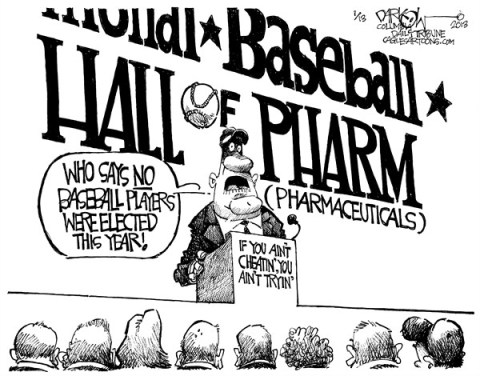 John Darkow - Columbia Daily Tribune, Missouri - Baseball Hall of Pharm - English - Baseball, Hall, Fame, Pharm, Pharmacy, Pharmaceuticals, Players, Elected, Year, Cheating, Trying, Ball