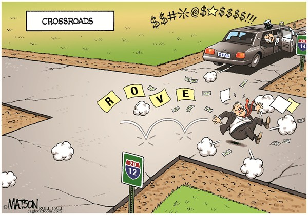 RJ Matson - Roll Call - Karl Rove Crossroads-COLOR - English - Karl Rove  Crossroads,Karl Rove,Crossroads GPS,American Crossroads,Super Pacs,Campaign Finance,Political Attack Ads,Republican Party 2012 Elections,2014 Elections,gop loss