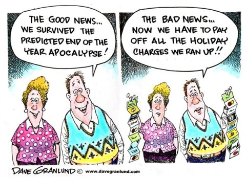 Dave Granlund - Politicalcartoons.com - End of 2012 - English - End of 2012, apocalypse, end of world, doomsday, christmas spending, new year, 2013, predictions