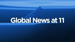 Global News at 11: May 11