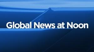 Global News at Noon: May 25