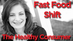 Fast Food Shift: The healthy consumer
