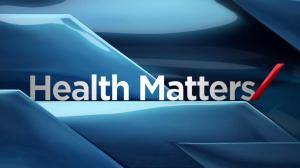 Health Matters: Monday, June 22