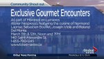 Community Events: Exclusive Gourmet Encounters