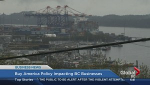 BIV: Buy America policy impacting B.C. businesses
