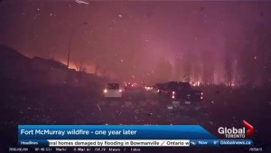 Looking back at the Fort McMurray fire, one year later