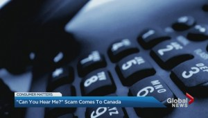 'Can you hear me?' telephone scam pops up in B.C.