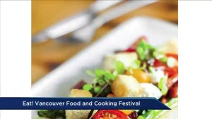 Eat! Vancouver: Food and Cooking Festival