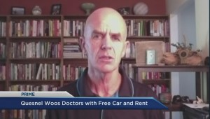 Quesnel woos doctors with free car and rent
