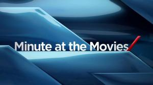 Minute at the Movies: Oct 23