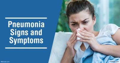 What Are the Signs and Symptoms of Pneumonia?