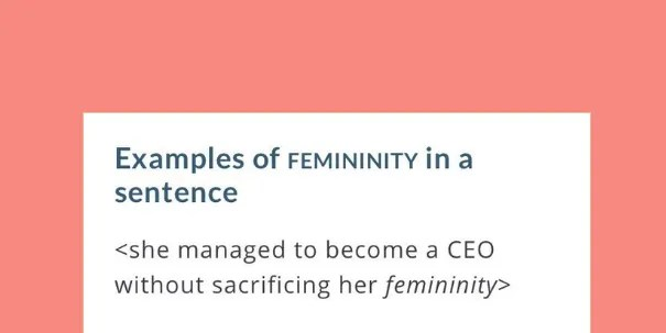 This Woman Convinced Merriam-Webster To Change Their Definition Of Femininity With One Tweet | SELF