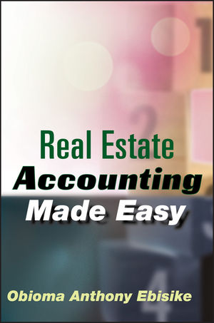 Wiley: Real Estate Accounting Made Easy - Obioma A. Ebisike