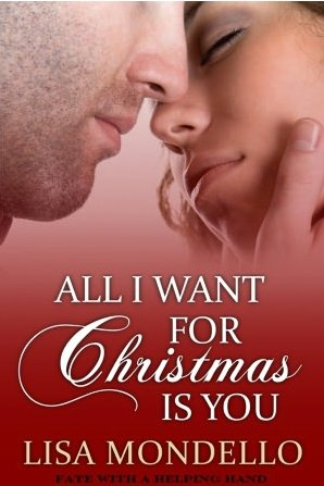 All I Want for Christmas is You - b Lisa Mondello