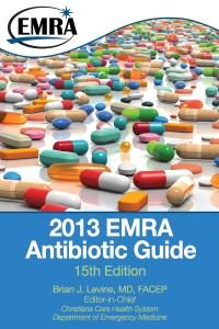 2013 EMRA Antibiotic Guide