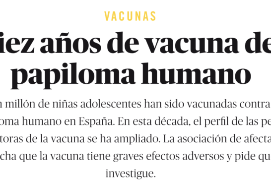 Ni locas ni antivacunas, ciudadanas. A propósito de la campaña de insultos a la Asociación de Afectadas por Vacuna del Papiloma (AAVP). Por Abel Novoa