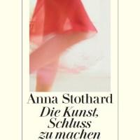 Review: Die Kunst, Schluss zu machen | Anna Stothard (Buch)