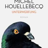 Review: Unterwerfung | Michel Houellebecq (Buch)
