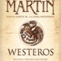 Review: Westeros: Die Welt von Eis und Feuer | George R. R. Martin (Buch)