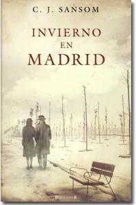 Invierno en Madrid C.J.Sansom.
