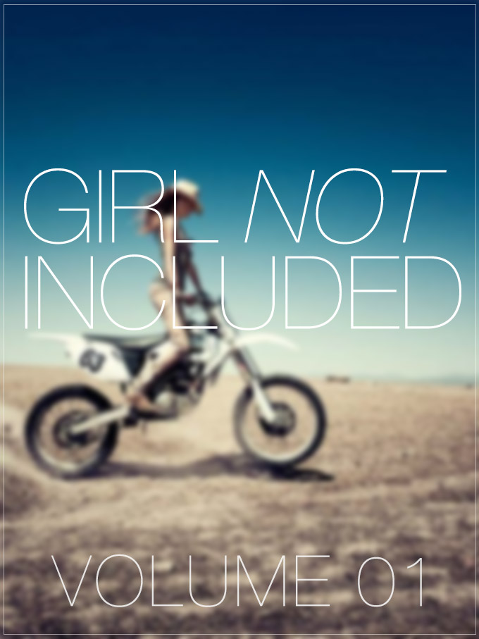 Girl Not Included :: Volume 01