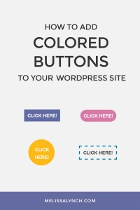 How to Add Colored Buttons to Your WordPress Site