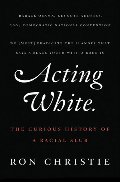 acting white cover Bibliophile's Corner