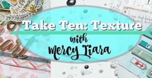 Take Ten: Texture (my new class!!)