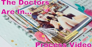 Scrapbooking Process: Mall Rats (The Doctors Are In)