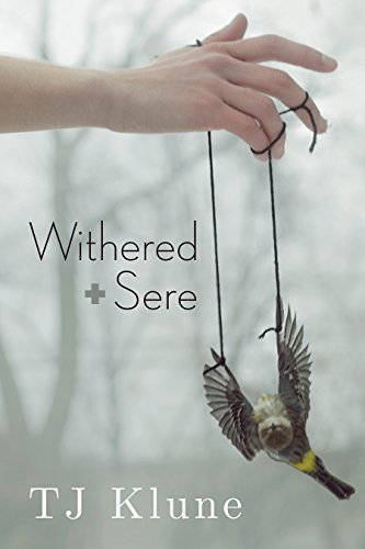 Book Cover - Withered + Sere by TJ Klune