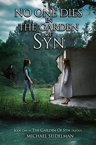 Book Cover - No One Dies in the Garden of Syn by Michael Seidelman