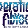 operation abyss new tokyo legacy date de sortie europe amerique du nord