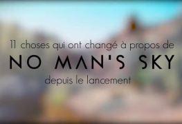 11 choses qui ont changés depuis le lancement de No Man's Sky