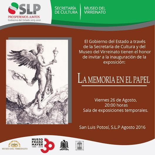 """Exposición """"La memoria en el papel"""" @ Museo del Virreinato"""