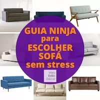 Guia ninja para escolher sofá sem stress