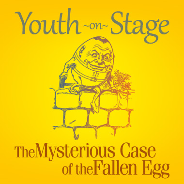 Youth on Stage 2017: The Mysterious Case of the Fallen Egg