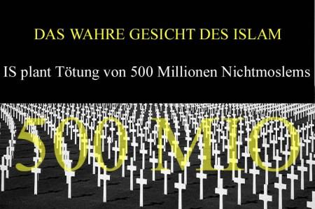 IS plant bis zu 500 Millionen Menschen zu töten! ISIS-500-Mio-Tote