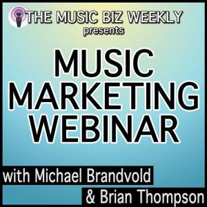 Music Biz Weekly Music Marketing Webinar