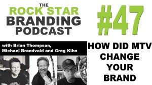 How did MTV change your brand? Adapting Your Brand For a Changing Industry.