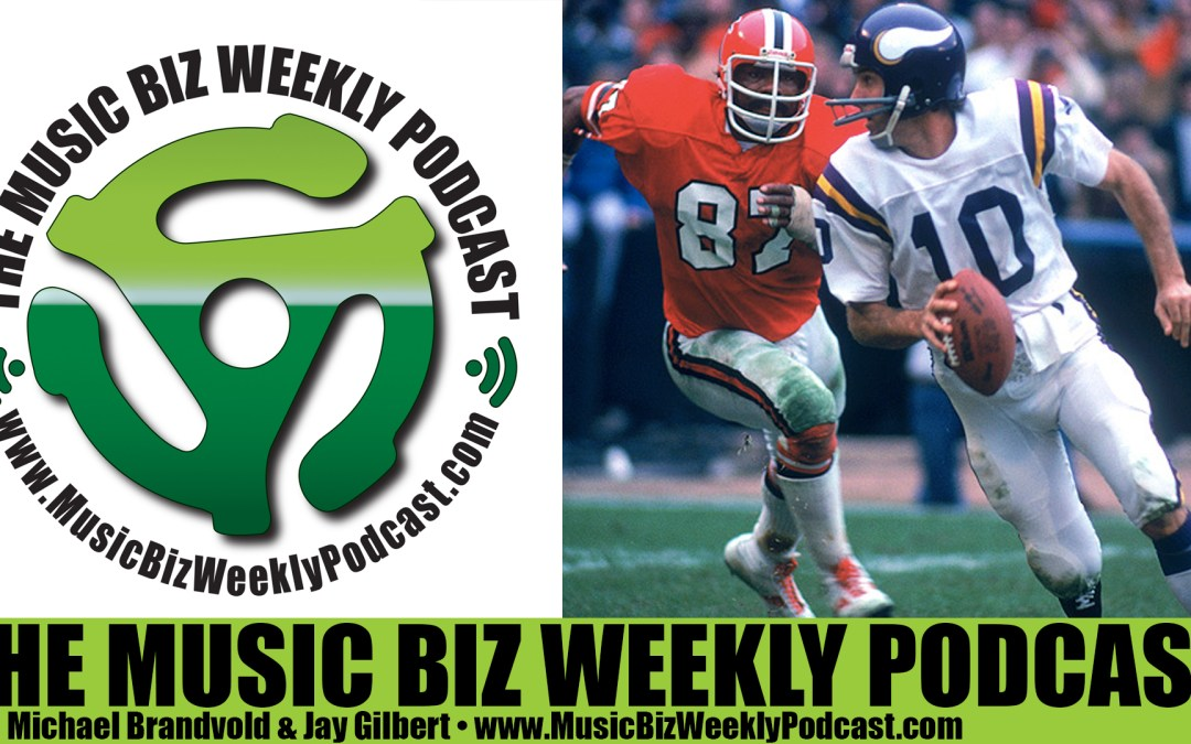 Ep. 222 Why Bands Need to Be Scramblers, Fran Tarkenton of the Minnesota Vikings Has Some Great Advice