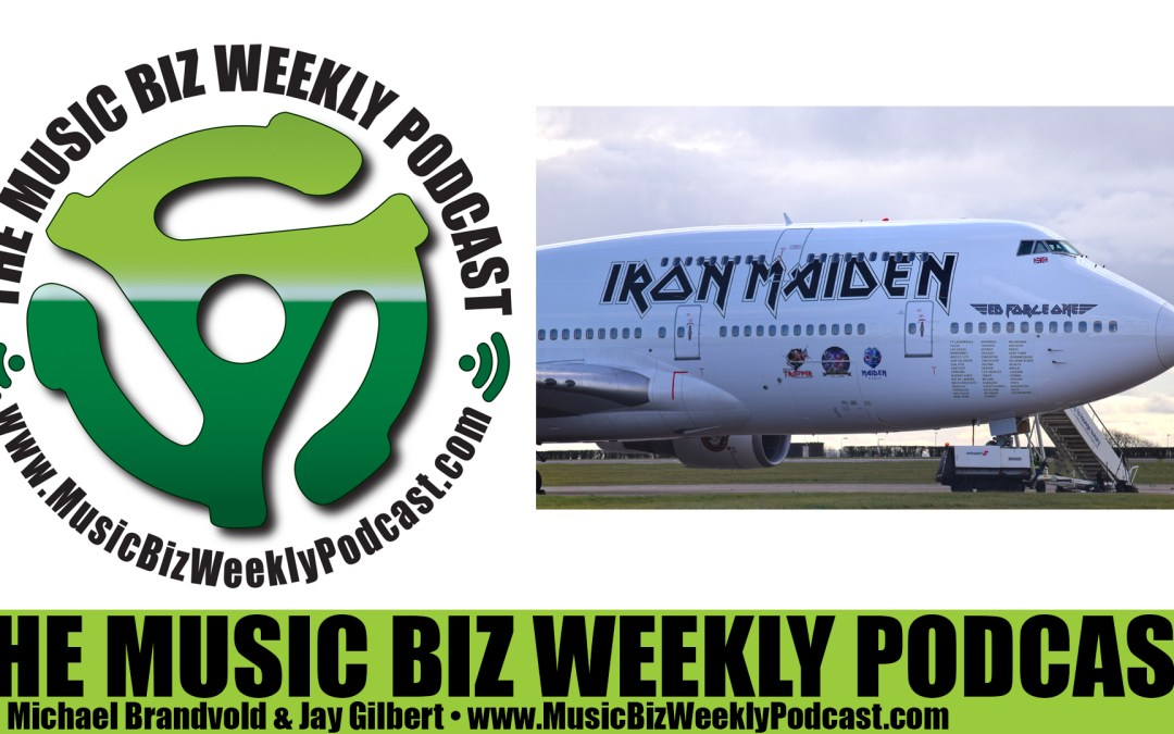 Ep. 235 Iron Maiden's Ed Force One 747 and the Brilliant Marketing Opportunity