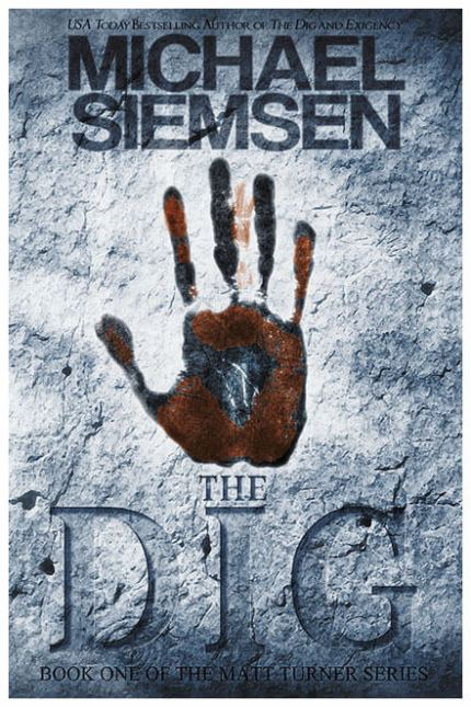 The Dig by Michael Siemsen