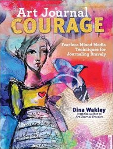 dina wakley art journal courage