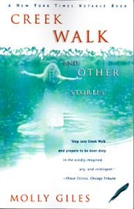 """Creek Walk and Other Stories,"" short stories"