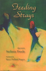 """Feeding Strays"" - short stories"